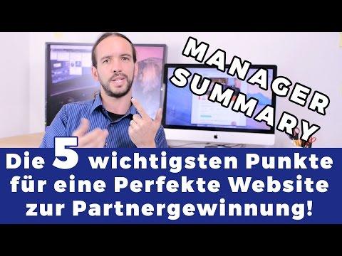 Manager-Summary: Die 5 wichtigsten Punkte für eine perfekte Website zur Partnergewinnung!