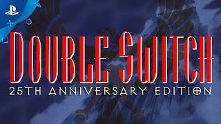 Double Switch - 25th Anniversary Edition - Launch Trailer | PS4