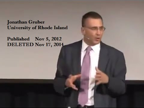 Jonathan Gruber, URI 11/1/2012; THE SPEECH THEY DELETED!
