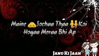 Meri Aankhon Ne Bhi Dekha Tha Wafa Ka Sapna