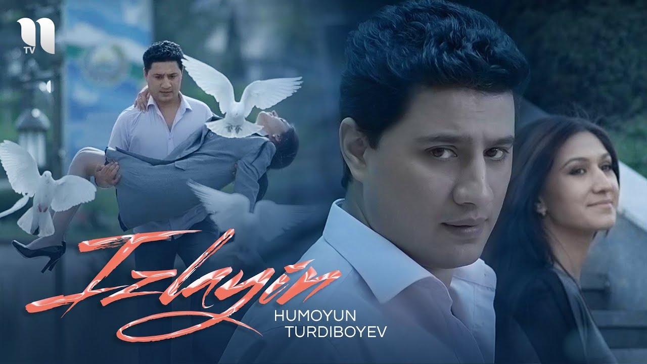 Humoyun Turdiboyev - Izlayin   Хумоюн Турдибоев - Излайин