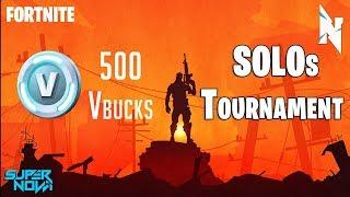 Fortnite 500 Vbucks Solos Tournament Annoucement Vidéo!!! || COMMENT S'INSCRIRE!