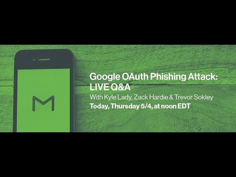 Google OAuth Phishing Attack: Live Q&A