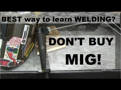 WELDING: THE BEST WAY TO LEARN!
