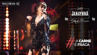 Janaynna - A Carne é Fraca (DVD Made in Coração) [Vídeo Oficial] YouTube Videos