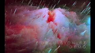 Delusionist Demo