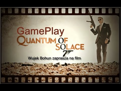 "007 Quantum of Solace - GamePlay #2 ""Pociąg śmierci"""