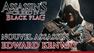Assassin's Creed 4 Black Flag - Edward Kenway, un Pirate entraîné par les Assassins [FR - OFFICIEL]