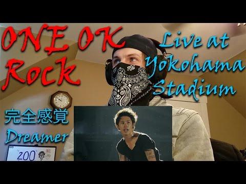 ONE OK ROCK - 完全感覚Dreamer [Live at Yokohama Stadium]   Reaction