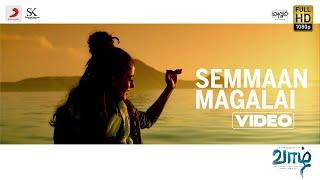 Vaazhl - Semmaan Magalai Video | Arun Prabu Purushothaman | Pradeep Kumar