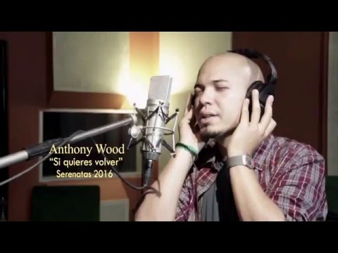 ANTHONY WOOD - SI QUIERES VOLVER - PREVIEW