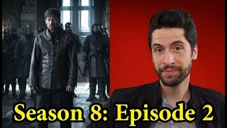 Game of Thrones: Season 8 Episode 2 - Review