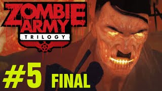 GIANT ZOMBIE HITLER! - ZOMBIE ARMY TRILOGY Gameplay Walkthrough Episode 3 Part 5 Ending