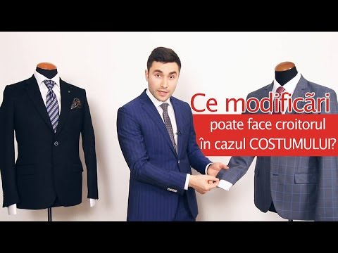 Ce modificari poate aduce croitorul costumului tau?