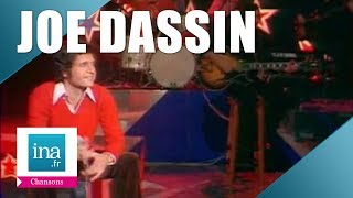 10 tubes de Joe Dassin que tout le monde chante   Archive INA