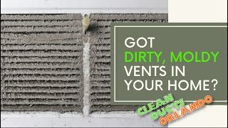 Air Duct Cleaning - Orlando, Fl Moldy Vents - Must watch now!