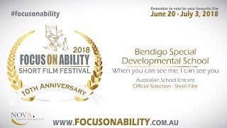 Bendigo Special Developmental School - When you can see me, I can see you