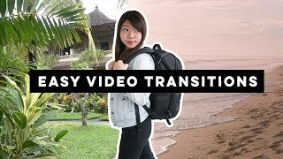 7 EASY Transitions For Your Travel Videos!