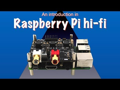 An introduction in Raspberry Pi hi-fi
