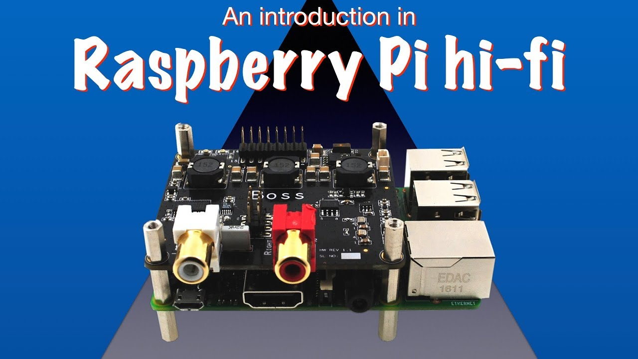 An introduction to Raspberry Pi hi-fi