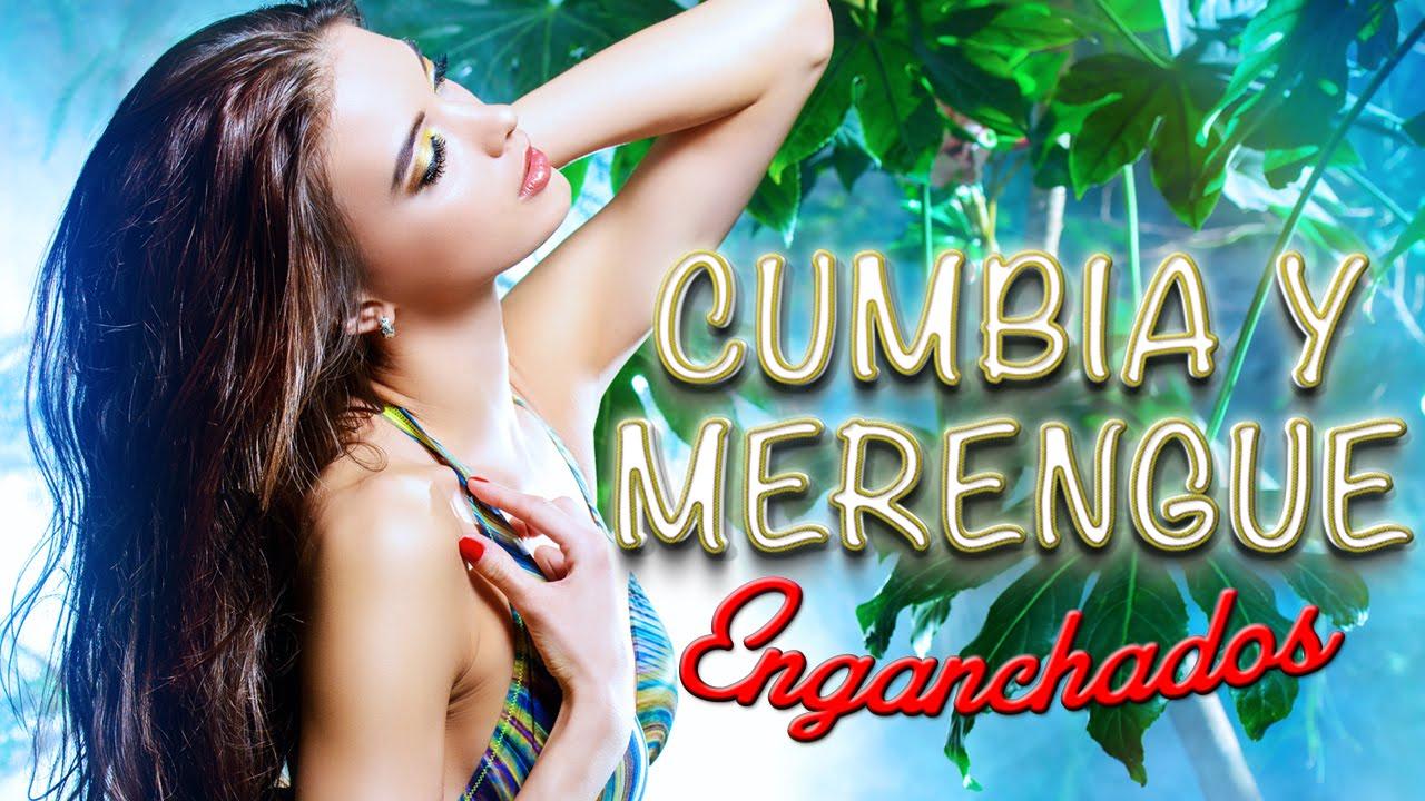 Música Latina para Bailar Mix- Enganchados de Merengues y Cumbias  Cumbias  - Música Tropical