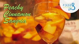 Peachy Cinnamon Sangria  - Food & Whatever (season 3 | Episode 06)