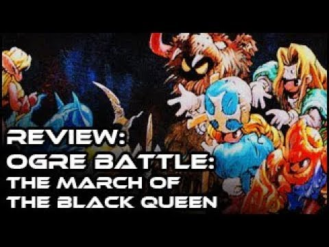 Review - Ogre Battle: The March Of The Black Queen (The Best Tactics On The SNES)