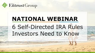 6 Self-Directed IRA Rules Investors Need to Know - Video Image