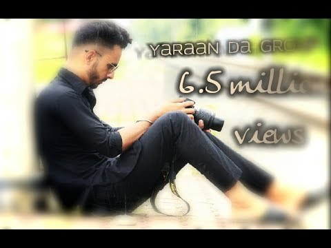 YAARAN DA GROUP | DILPREET DHILLON |PARMISH VERMA | LATEST PUNJABI SONG | 2017