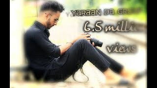 YAARAN DA GROUP | DILPREET DHILLON |PARMISH VERMA | LATEST PUNJABI SONG | 2017 thumbnail