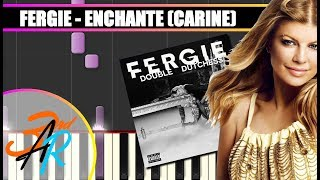 ENCHANTE (Fergie || DOUBLE DUTCHESS) Piano Tutorial / Cover SYNTHESIA + MIDI & SHEETS