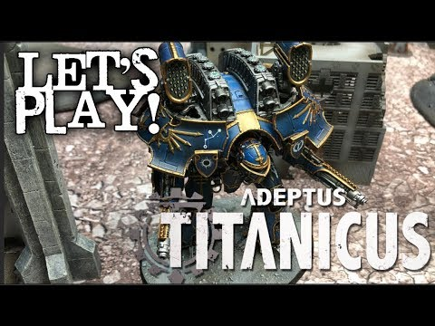 Let's Play! - NEW Adeptus Titanicus (2018) By Games Workshop (Forgeworld)