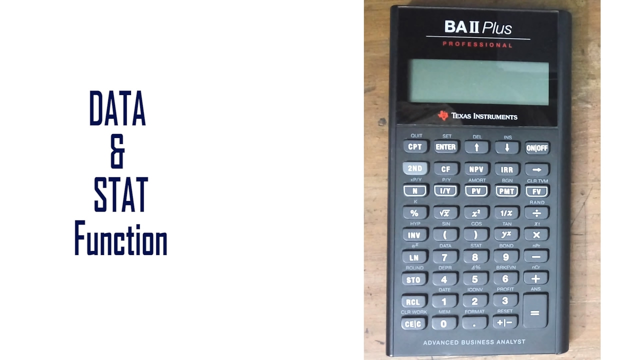DATA & STAT Function: Learn Everything of BAII Plus Financial ...