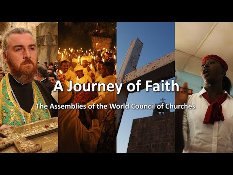 A Journey of Faith: The Assemblies of the World Council of Churches