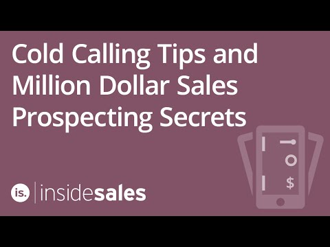 Cold Calling Tips And Million Dollar Sales Prospecting Secre
