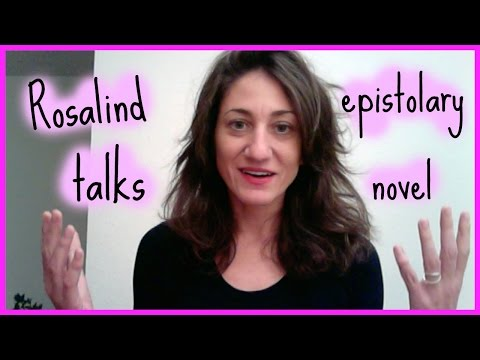 Rosalind Talks Epistolary