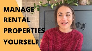 How To Manage Rental Properties Yourself and Work Full-Time