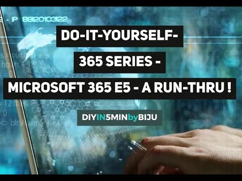 diy-microsoft-365-e5--a-run-thru