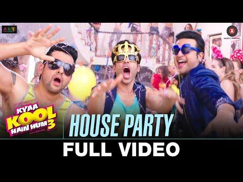 House Party - FULL VIDEO | Kyaa Kool Hain Hum 3 | Tusshar Kapoor & Aftab Shivdasani