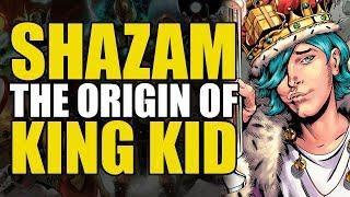 The Origin Of King Kid (Shazam Universe #3)