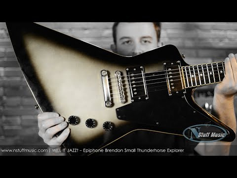 WILL IT JAZZ? - Epiphone Brendon Small Thunderhorse Explorer