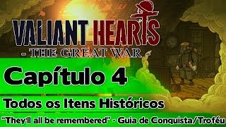 "Valiant Hearts The Great War: Capítulo 4 - Todos os Itens Históricos (""They"