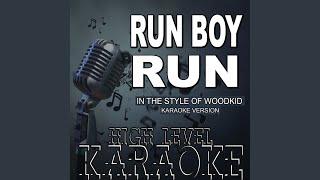 Run Boy Run (In the Style of Woodkid) (Karaoke Version)