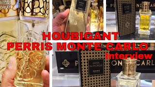 Houbigant/Perris Monte Carlo Interview + Quelques Fleurs Jardin Secret (GIVEAWAY CLOSED)