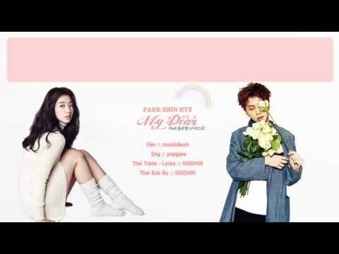 [Thai sub] Park Shin Hye - My Dear (Feat. Junhyung of BEAST)