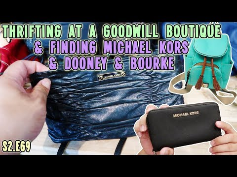 THRIFTING MICHAEL KORS AND DOONEY & BOURKE AT THE GOODWILL BOUTIQUE| GOODWILL HUNTING & HAUL S2.E69