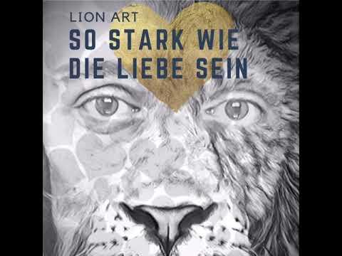 so-stark-wie-die-liebe-sein---lion-art