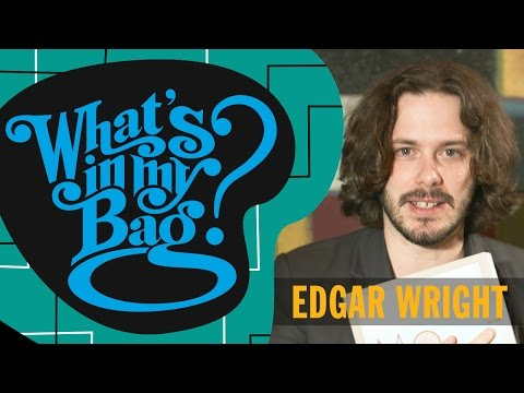 Edgar Wright  What's In My Bag?