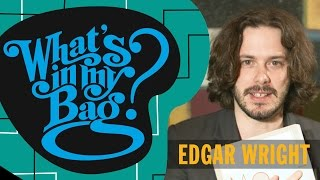 Edgar Wright - What's In My Bag?