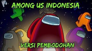 AMONG US INDONESIA - VERSI PEMBODOHAN